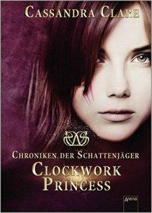 Clockwork Princess - Band 3
