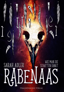 Rabenaas - Wie man Schatten fängt von Sarah Adler