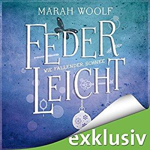 Federleicht: Wie fallender Schnee von Marah Woolf