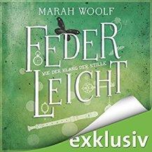 Federleicht: Wie der Klang der Stille von Marah Woolf