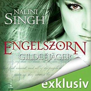 Gilde der Jäger: Engelszorn von Nalini Singh
