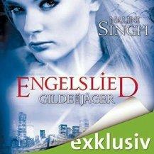 Gilde der Jäger: Engelslied von Nalini Singh