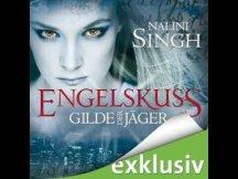 Gilde der Jäger: Engelskuss von Nalini Singh