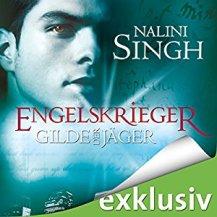 Gilde der Jäger: Engelskrieger von Nalini Singh