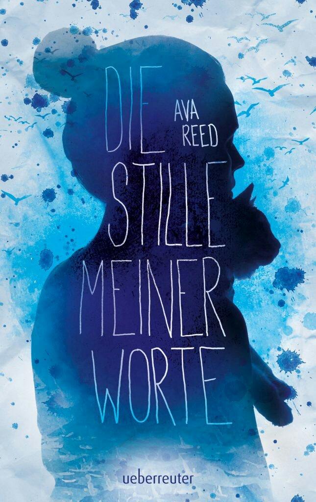 Das Cover zu dem neuen Buch von Ava Reed: Die Stille meiner Worte.
